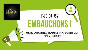 [RECRUTEMENT] - UN(E) ARCHITECTE/DESSINATEUR(TRICE) EN CDI À VANNES