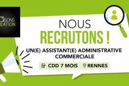 [RECRUTEMENT] Assistant(e) Administratif(ve) et Commercial(e) en CDD | Maisons Création