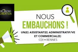 Maisons Création recrute un(e) Assistant(e) Administratif Commercial en CDI (dès que possible)